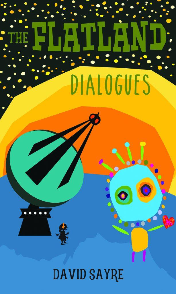 The Flatland Dialogues